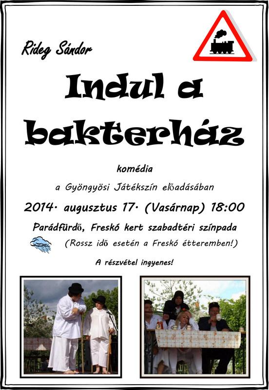 Indul a bakterház plakát